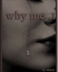 Why Me?