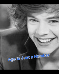 Age is just a number (A Harry Styles fanfic)