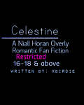 Celestine - A Niall Horan Fan Fiction