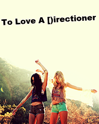 To Love a Directioner