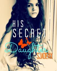 His Secret Daughter  (1D)