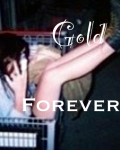 Gold Forever (Harry Fanfic)