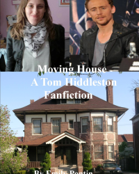 Moving House- A Tom Hiddleston Fanfiction.