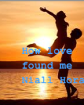 How love Found Me (Niall Horan Fanfic)