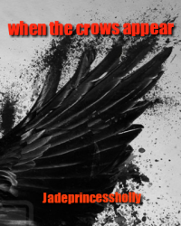 when the crows appear