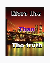 More lies than the truth