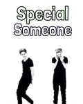 Special Someone (Niall Fanfic) ON HOLD