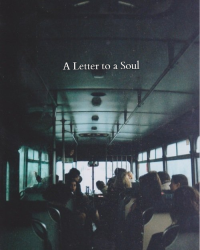 A Letter to a Soul