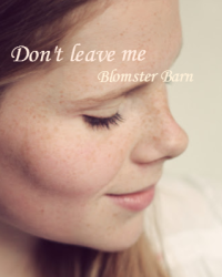 Don't leave me - 1D fan fiction