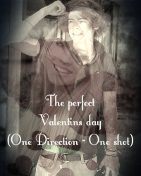 The perfect Valentins day - (One Direction) one shot