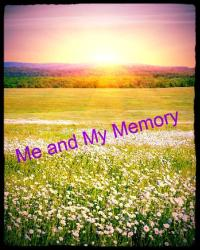 Me and my memory