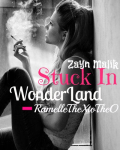 Stuck In Wonder Land -Zayn Malik Love Story-