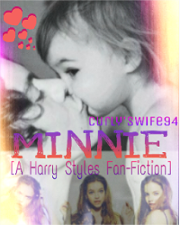 MINNIE (A Harry Styles Fanfiction)