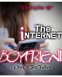 The Internet Boyfriend