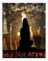 She's Not Afraid Or Is She?