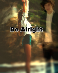 Be alright ~1D~