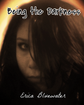 Being the Darkness