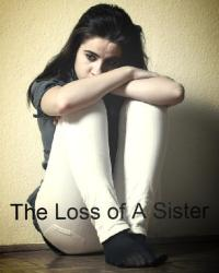 The Loss of A Sister