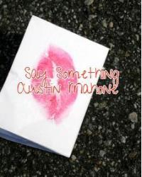 Say Something (Austin Mahone)