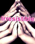 Irresistible (sequel to Live While We're Young)
