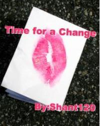 Time For A Change  (Harry Styles Fanfic)