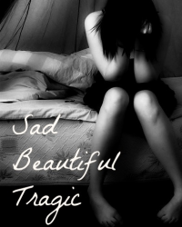 Sad Beautiful Tragic