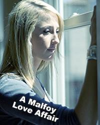 A Malfoy Love Affair