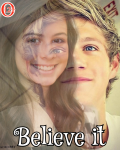 Believe it {1D}