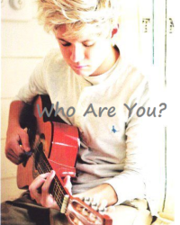 Who Are You? {Niall Horan}