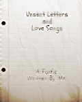 Unsent Letters and Love Songs