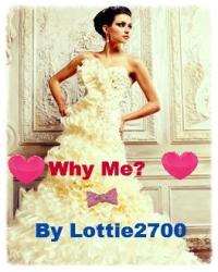 Why me? - Louis Tomlinson fanfic