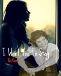 I Want You To Stay - One Direction