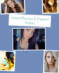 Ireland Beauty's & London Hotties