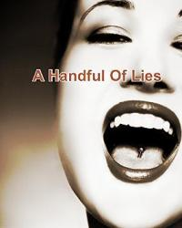 A Handful of Lies