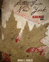 Letters from New York [Blood Magic, Book 2]