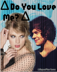 ∆ Do You Love Me? ∆ [1D]