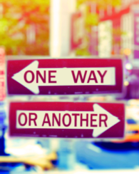 One Way ? Or Another ?