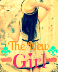 The new girl.