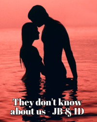 They don't know about us - JB & 1D