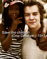 Save the children. (One Direction - 13+)