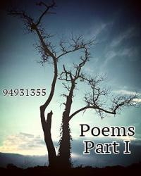 Poems Part I