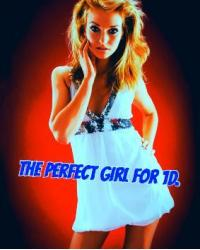 The perfect girl for 1D