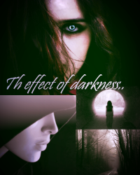 The effect of darkness❤