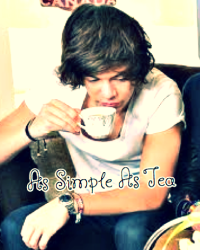 As Simple As Tea(Harry styles fanfic)