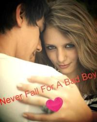 Never fall for a bad boy
