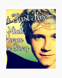 Last First Kiss - A Niall Horan Love Story