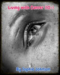 Living with Cancer (10+)
