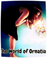 The World of Ornatia
