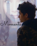 Moments [COMPLETED]