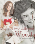 One girl two different worlds {1D}
